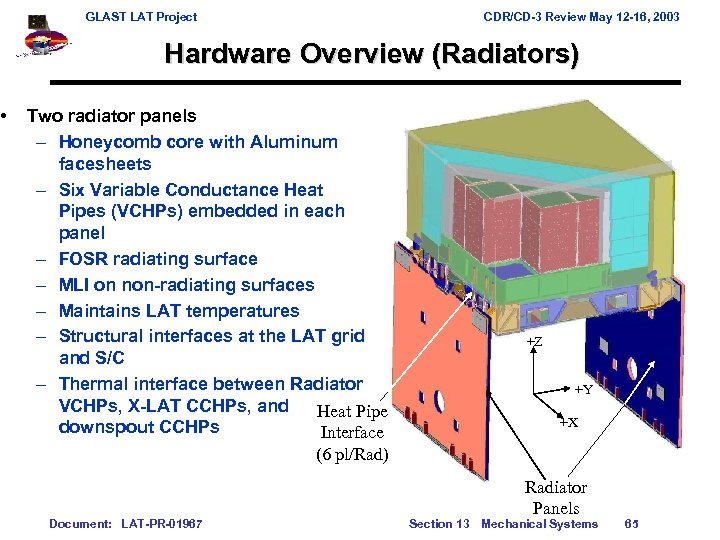 • GLAST LAT Project CDR/CD-3 Review May 12 -16, 2003 Hardware Overview (Radiators)