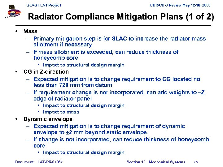 GLAST LAT Project CDR/CD-3 Review May 12 -16, 2003 Radiator Compliance Mitigation Plans (1