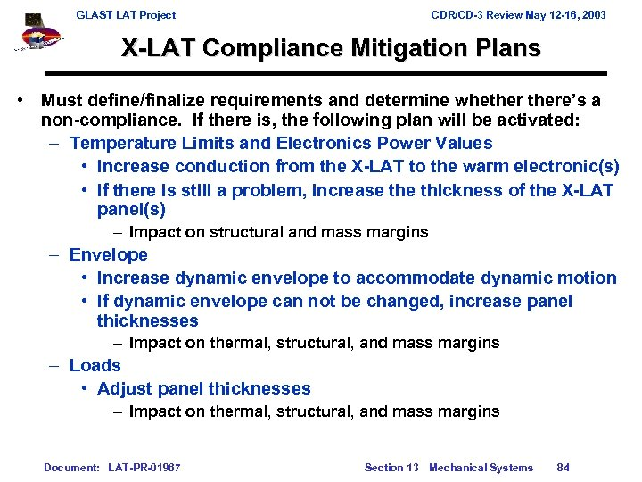 GLAST LAT Project CDR/CD-3 Review May 12 -16, 2003 X-LAT Compliance Mitigation Plans •