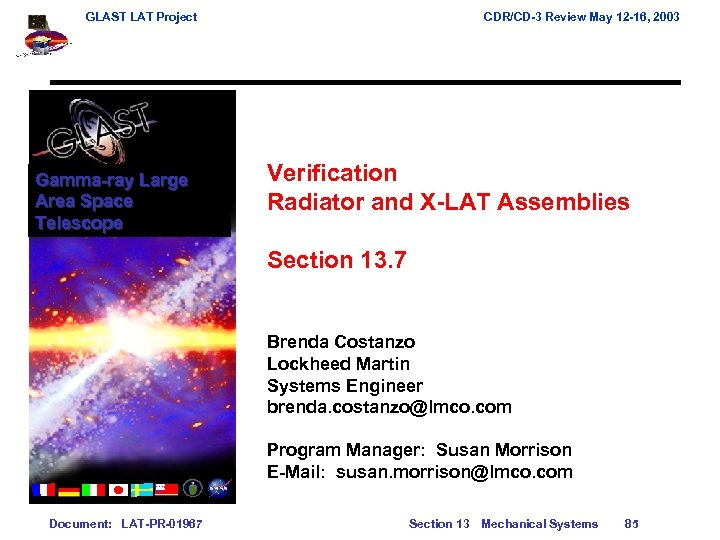 GLAST LAT Project Gamma-ray Large Area Space Telescope CDR/CD-3 Review May 12 -16, 2003