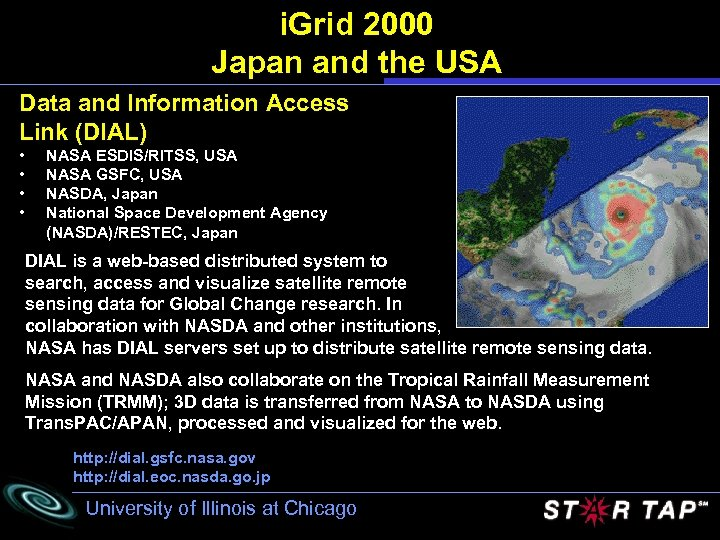 i. Grid 2000 Japan and the USA Data and Information Access Link (DIAL) •
