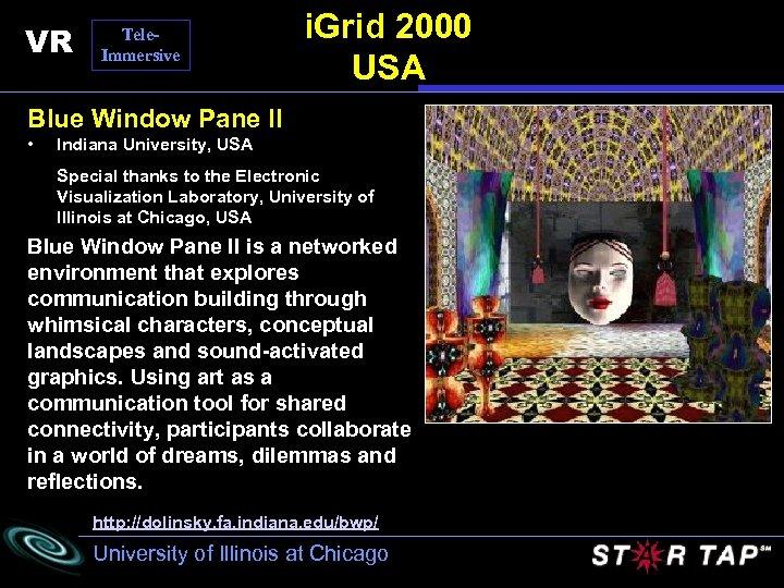 VR Tele. Immersive i. Grid 2000 USA Blue Window Pane II • Indiana University,