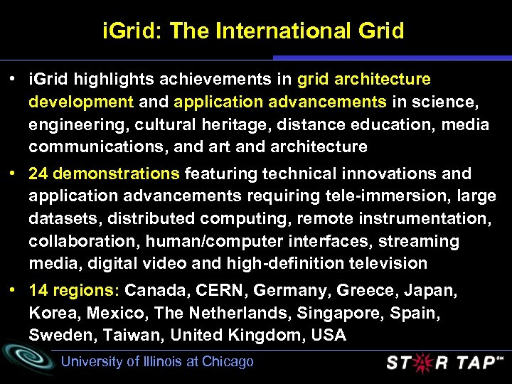 i. Grid: The International Grid • i. Grid highlights achievements in grid architecture development