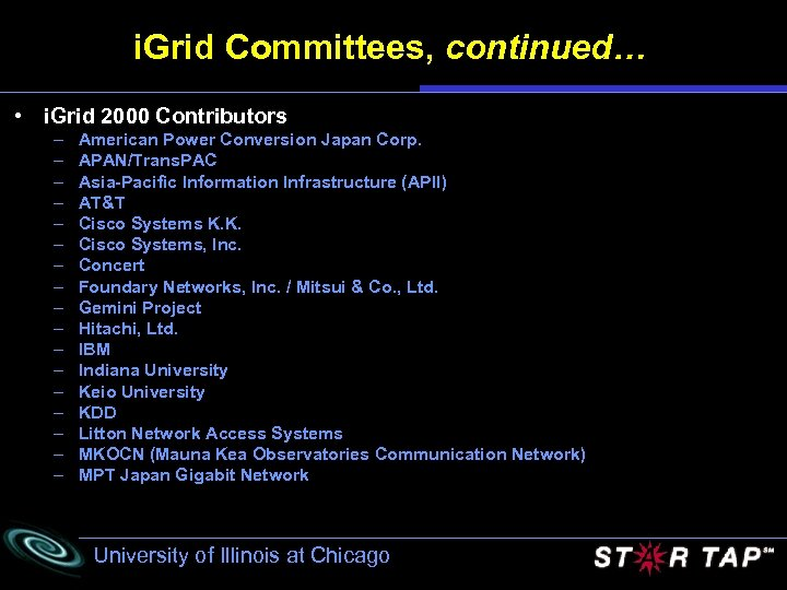 i. Grid Committees, continued… • i. Grid 2000 Contributors – – – – –