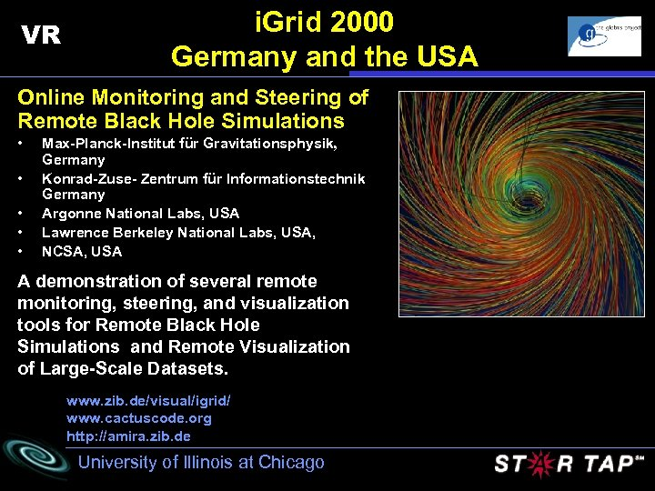 VR i. Grid 2000 Germany and the USA Online Monitoring and Steering of Remote