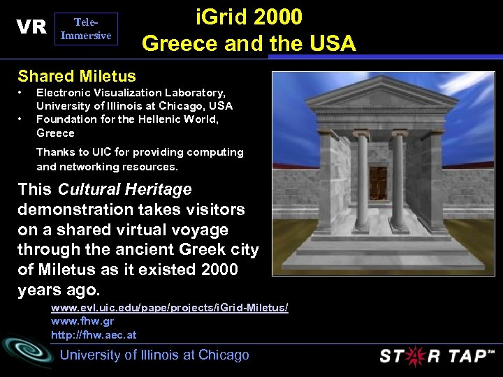 VR Tele. Immersive i. Grid 2000 Greece and the USA Shared Miletus • •