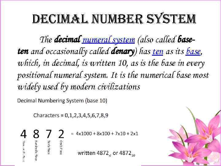 De. Cima. L number system The decimal numeral system (also called baseten and occasionally