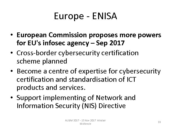 Europe - ENISA • European Commission proposes more powers for EU's infosec agency –
