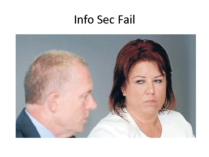 Info Sec Fail