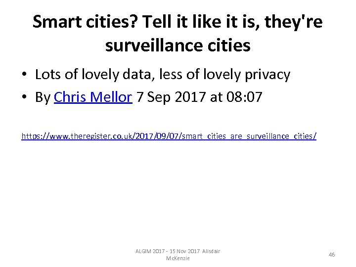 Smart cities? Tell it like it is, they're surveillance cities • Lots of lovely