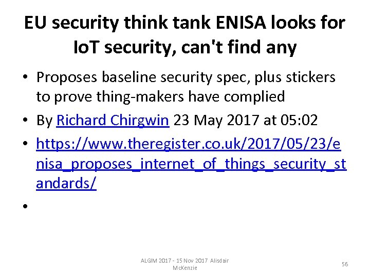 EU security think tank ENISA looks for Io. T security, can't find any •