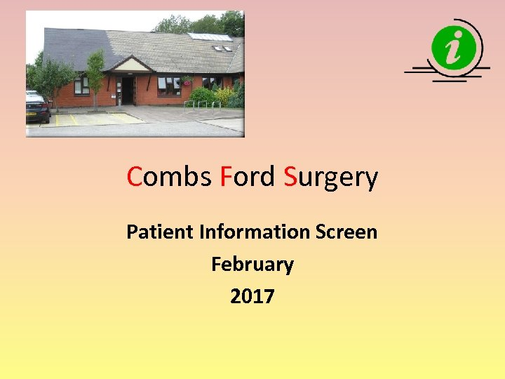Combs Ford Surgery Patient Information Screen February 2017