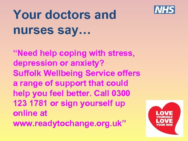"""Your doctors and nurses say… """"Need help coping with stress, depression or anxiety? Suffolk"""