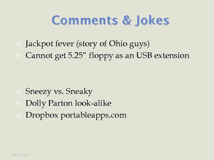"""Comments & Jokes Jackpot fever (story of Ohio guys) Cannot get 5. 25"""" floppy"""