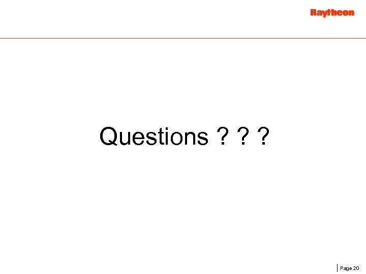 Questions ? ? ? Page 20