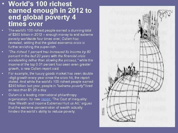 • World's 100 richest earned enough in 2012 to end global poverty 4