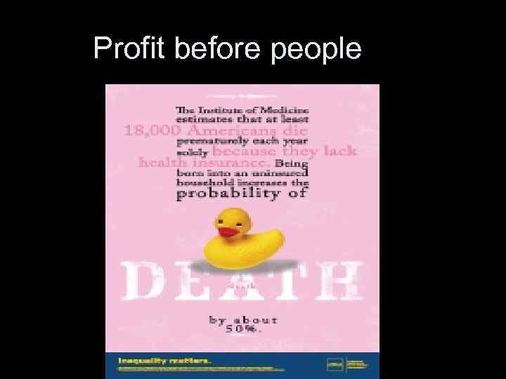 Profit before people
