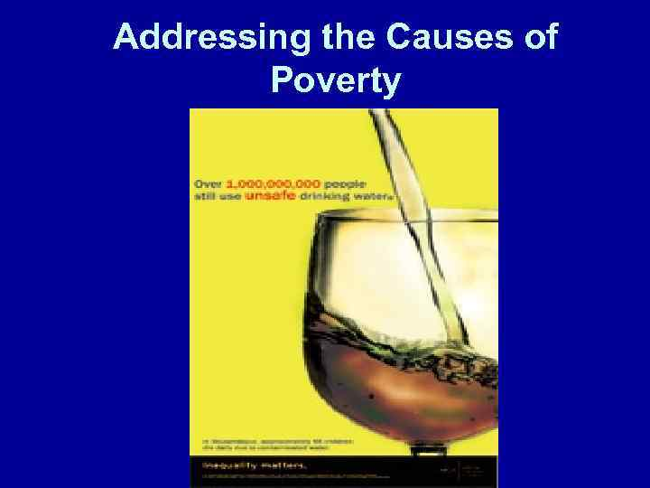 Addressing the Causes of Poverty