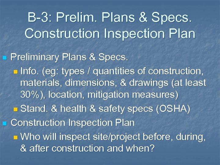B-3: Prelim. Plans & Specs. Construction Inspection Plan n n Preliminary Plans & Specs.