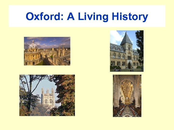 Oxford: A Living History