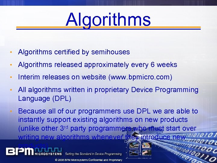 Algorithms • Algorithms certified by semihouses • Algorithms released approximately every 6 weeks •