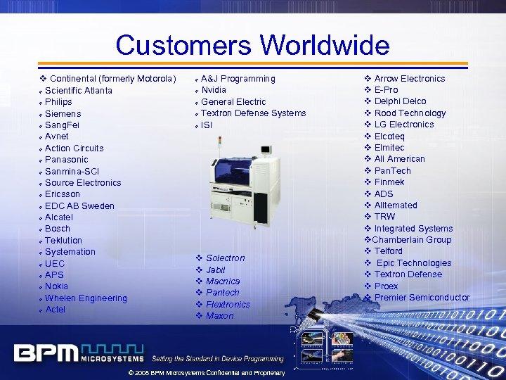 Customers Worldwide v Continental (formerly Motorola) v Scientific Atlanta v Philips v Siemens v