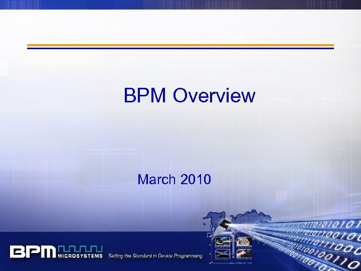 BPM Overview March 2010