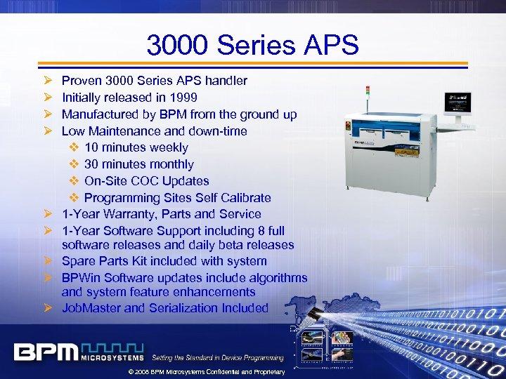 3000 Series APS Ø Ø Ø Ø Ø Proven 3000 Series APS handler Initially