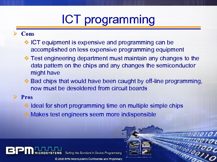 ICT programming Ø Cons v ICT equipment is expensive and programming can be accomplished