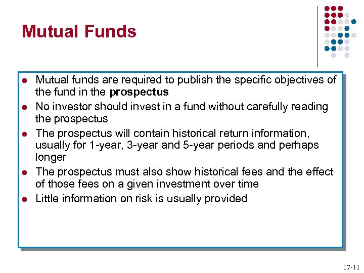 Mutual Funds l l l Mutual funds are required to publish the specific objectives