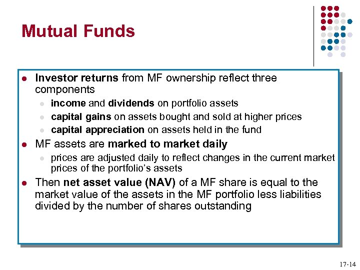 Mutual Funds l Investor returns from MF ownership reflect three components l l MF