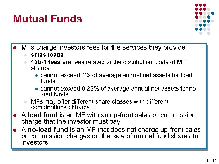 Mutual Funds l MFs charge investors fees for the services they provide l l