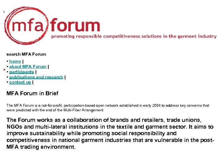 search MFA Forum • home | • about MFA Forum | • participants |