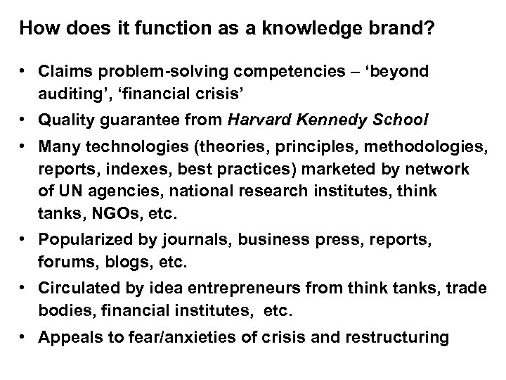 How does it function as a knowledge brand? • Claims problem-solving competencies – 'beyond
