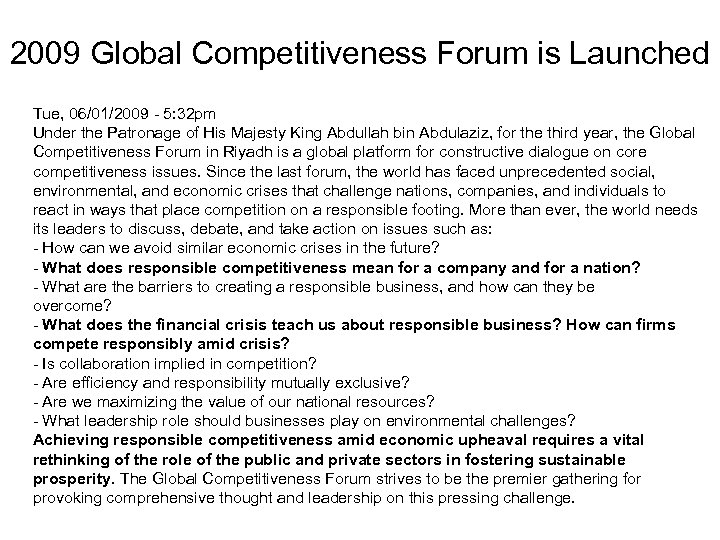 2009 Global Competitiveness Forum is Launched Tue, 06/01/2009 - 5: 32 pm Under the