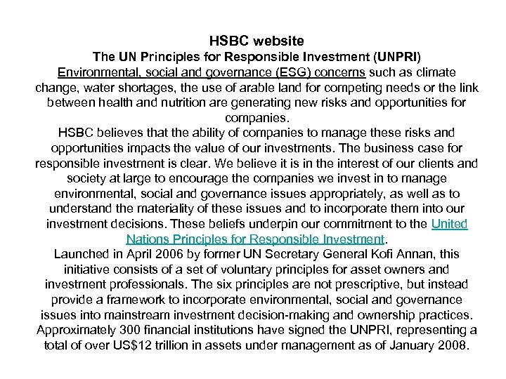 HSBC website The UN Principles for Responsible Investment (UNPRI) Environmental, social and governance (ESG)