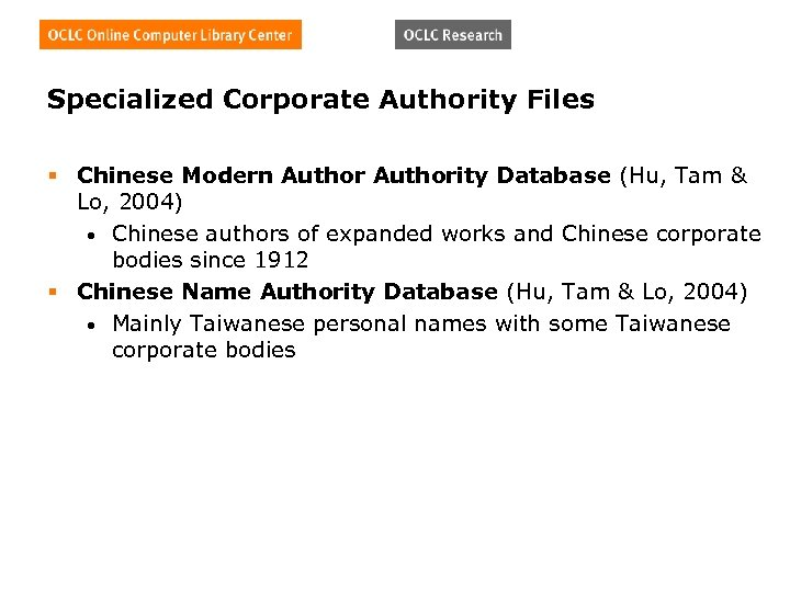 Specialized Corporate Authority Files § Chinese Modern Authority Database (Hu, Tam & Lo, 2004)