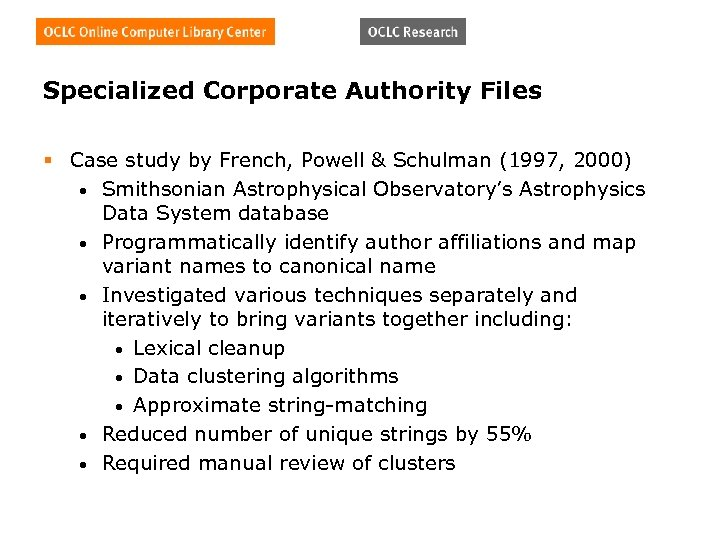 Specialized Corporate Authority Files § Case study by French, Powell & Schulman (1997, 2000)