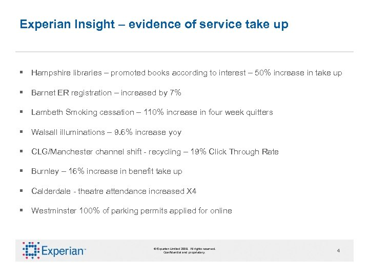 Experian Insight – evidence of service take up § Hampshire libraries – promoted books