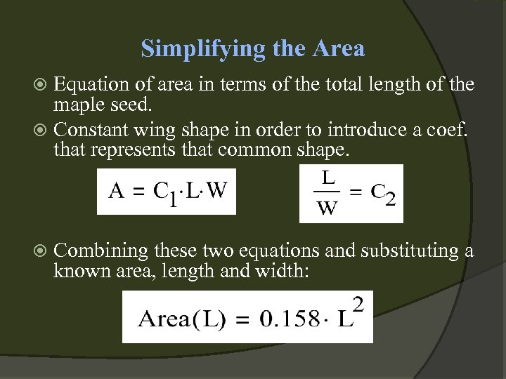 Simplifying the Area Equation of area in terms of the total length of the