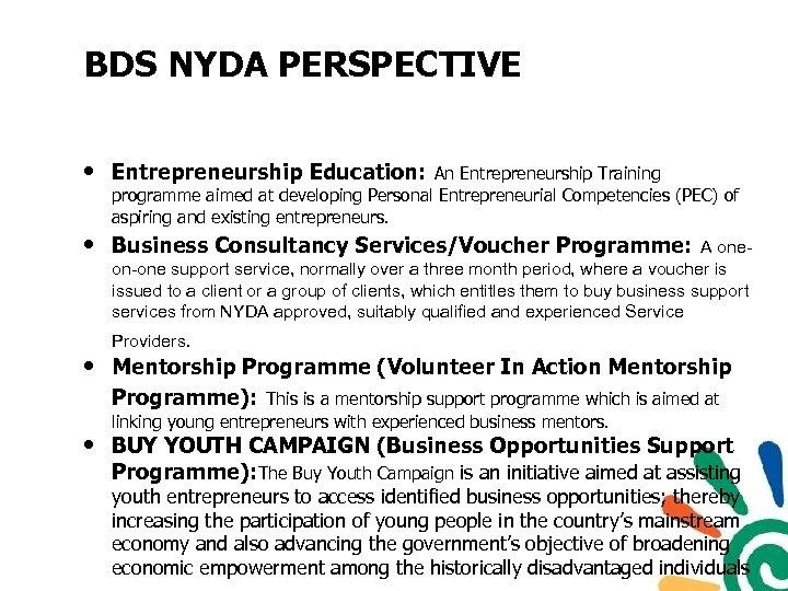BDS NYDA PERSPECTIVE • Entrepreneurship Education: An Entrepreneurship Training programme aimed at developing Personal