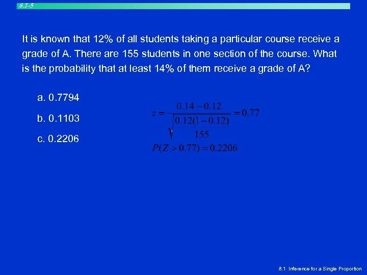 8. 1 -5 It is known that 12% of all students taking a particular