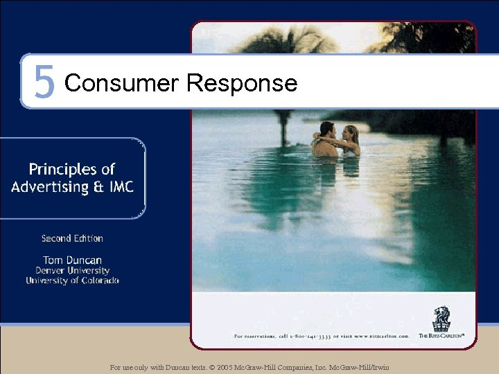 Consumer Response For use only with Duncan texts. © 2005 Mc. Graw-Hill Companies, Inc.