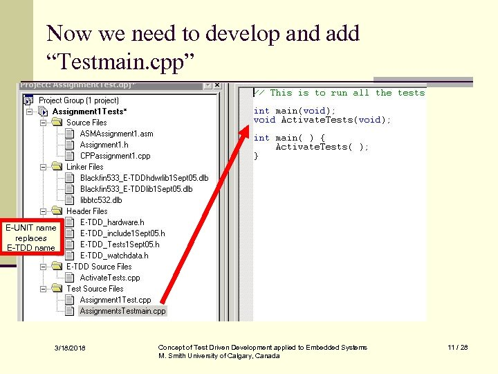 """Now we need to develop and add """"Testmain. cpp"""" E-UNIT name replaces E-TDD name"""