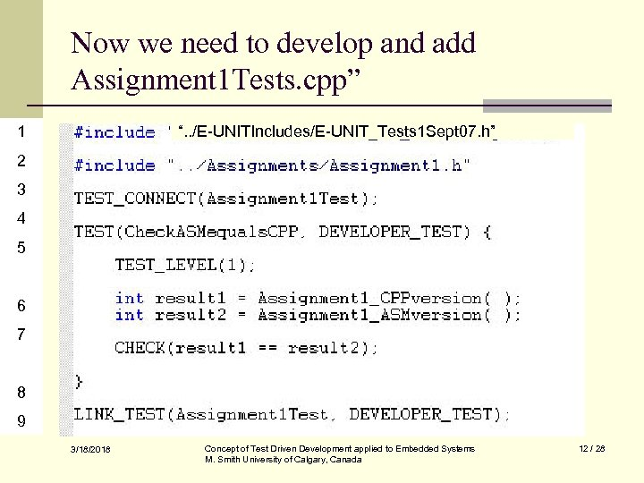 """Now we need to develop and add Assignment 1 Tests. cpp"""" 1 """". ."""
