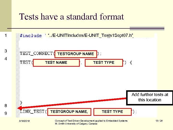"""Tests have a standard format 1 """". . /E-UNITIncludes/E-UNIT_Tests 1 Sept 07. h"""" 3"""