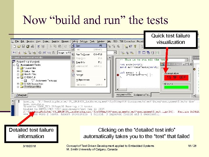 """Now """"build and run"""" the tests Quick test failure visualization Detailed test failure information"""