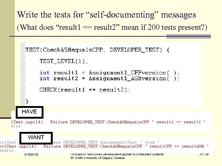 """Write the tests for """"self-documenting"""" messages (What does """"result 1 == result 2"""" mean"""