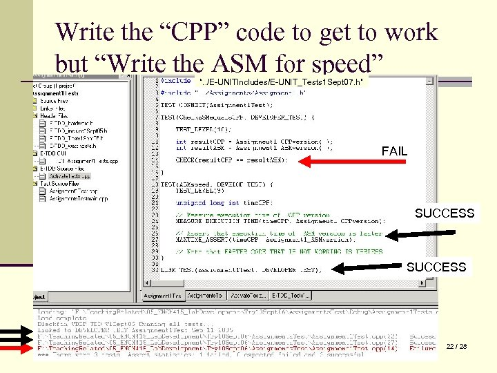 """Write the """"CPP"""" code to get to work but """"Write the ASM for speed"""""""