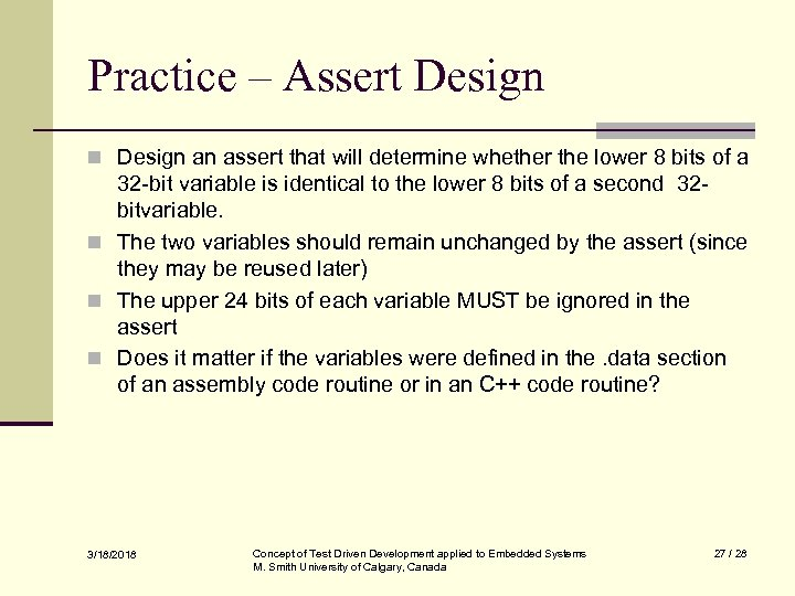 Practice – Assert Design n Design an assert that will determine whether the lower